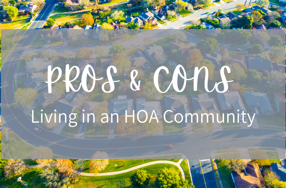 Pros & Cons of living in an HOA community